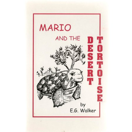 Desert Tortoises - Mario and the Desert Tortoise - eBook