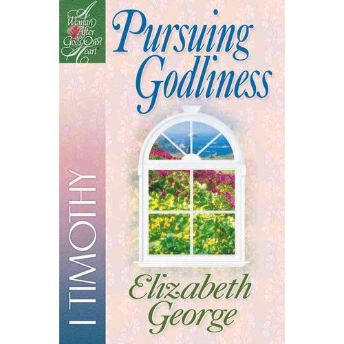 Pursuing Godliness: 1st Timothy