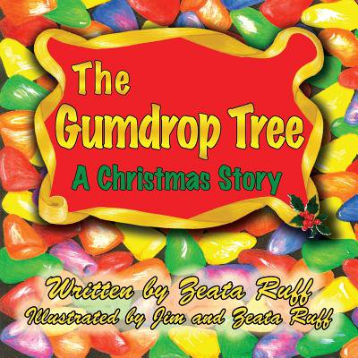 The Gumdrop Tree (Paperback) - Homemade Gumdrops