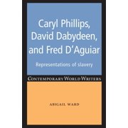 Caryl Phillips, David Dabydeen and Fred D'Aguiar - eBook