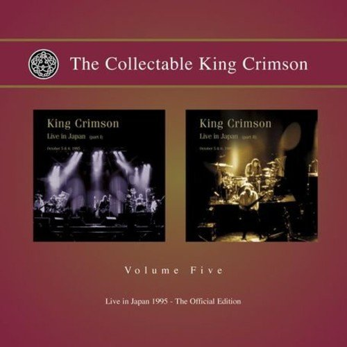 Collectable King Crimson 5: Live In Japan 1995