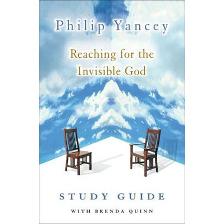 Reaching for the Invisible God Study Guide -
