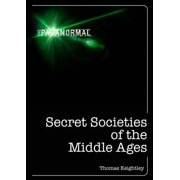 Secret Societies of the Middle Ages - eBook