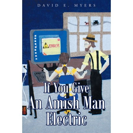 If You Give An Amish Man Electric - eBook](Amish Man)