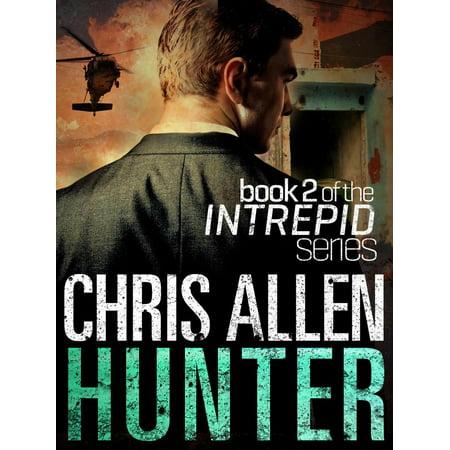 Hunter: The Alex Morgan Interpol Spy Thriller Series (Intrepid 2) - eBook