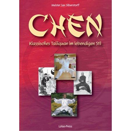 Chen: Klassisches Taijiquan im lebendigen Stil - eBook (Im Stil Sonnenbrillen 2014)