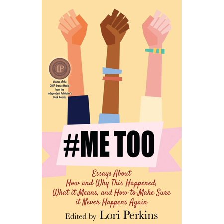 #metoo : Essays about How and Why This Happened, What It Means and How to Make Sure It Never Happens Again - Essay About Halloween Day