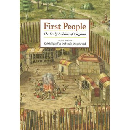 First People : The Early Indians of Virginia