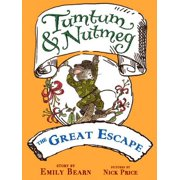 Tumtum & Nutmeg: The Great Escape - eBook