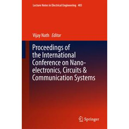 Proceedings of the International Conference on Nano-electronics, Circuits & Communication Systems - (Technical Terms In Electronics And Communication Engineering)