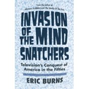 Invasion of the Mind Snatchers - eBook