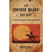 Checker Board: Great Bear's Redemption (Paperback)