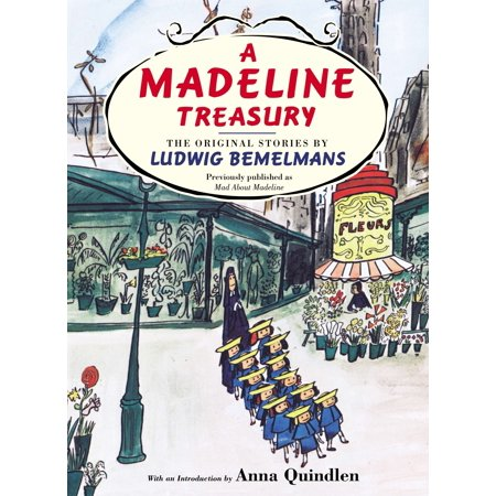 A Madeline Treasury: The Original Stories by Ludwig Bemelmans (Hardcover) (Madeline Hatter Story)