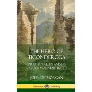The Hero of Ticonderoga (Hardcover)
