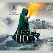 Frozen Tides - Audiobook