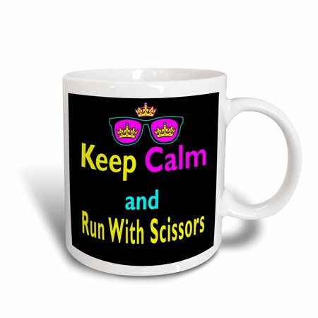 3dRose CMYK Keep Calm Parody Hipster Crown And Sunglasses Keep Calm And Run WIth Scissors - Ceramic Mug, 11-ounce
