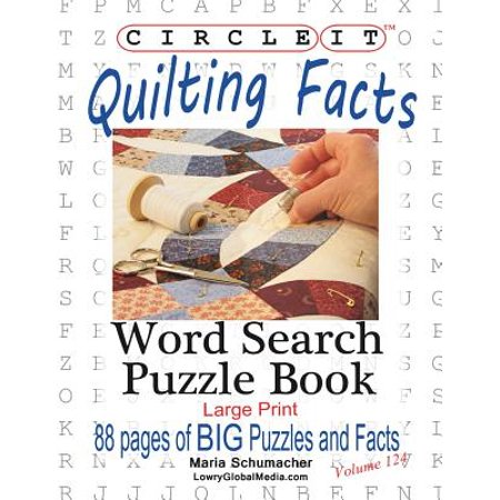 Circle It, Quilting Facts, Large Print, Word Search, Puzzle Book