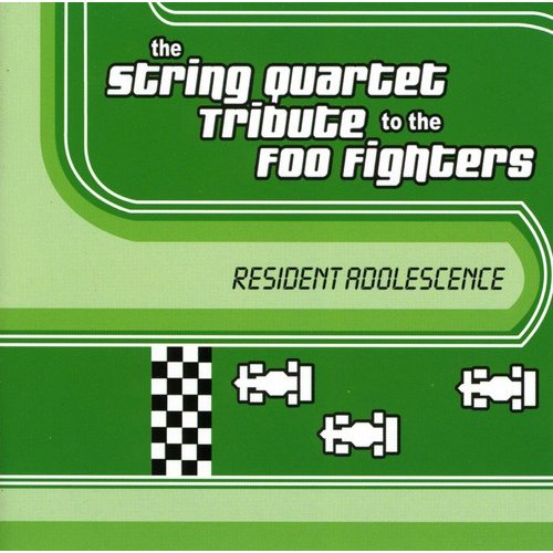 String Quartet Tribute To The Foo Fighters: Resident Adolescence