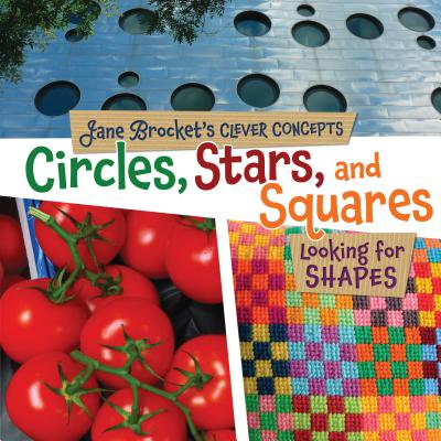 Circles, Stars, and Squares : Looking for Shapes - Star Shapes