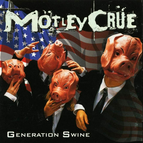 Generation Swine (explicit)