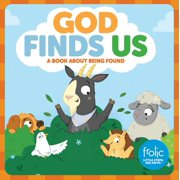 God Finds Us: Frolic First Faith (Board Book)
