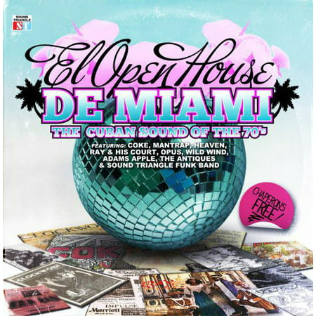El Open House de Miami: Cuban Sound of 70's /