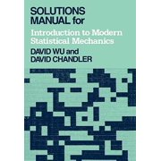 Solutions Manual for Introduction to Modern Statistical Mechanics Paperback Edition - UK