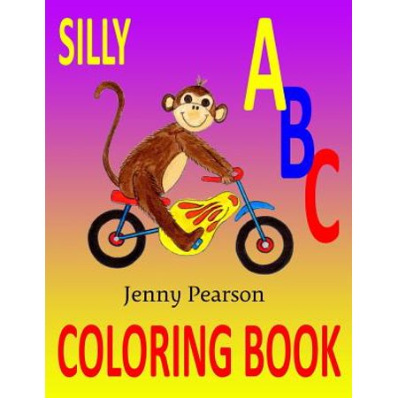 Silly ABC Coloring Book : Learn to Write the - Learning The Alphabet Song