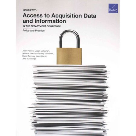 Issues With Access to Acquisition Data and Information in the Department of Defense: Policy and Practice