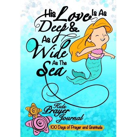 Kids Prayer Journal;100 Days of Prayer & Gratitude: Bible Quote Mermaid Journal for Girls;kids Gratitude Journal with Prayer Prompts; Christian Journal for Children (Paperback)