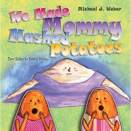 We Made Mommy Mashed Potatoes - eBook (Best Way To Mash Potatoes Without A Masher)