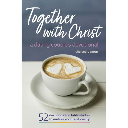 Together with Christ: A Dating Couples Devotional: 52 Devotions and Bible Studies to Nurture Your Relationship - Homemade Older Couples