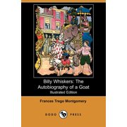 Billy Whiskers : The Autobiography of a Goat (Illustrated Edition) (Dodo Press)