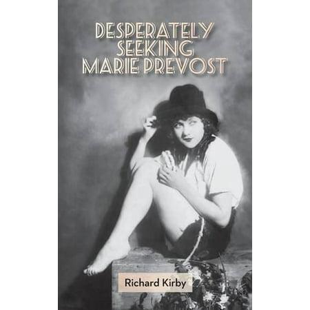Desperately Seeking Marie Prevost (Hardback) - image 1 of 1