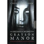Die Heimsuchung von Grayson Manor - eBook