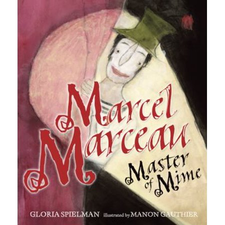 Marcel Marceau  Master Of Mime