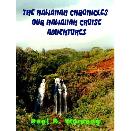 The Hawaiian Chronicles – Our Hawaiian Cruise Adventures - (Best Month Cruise Hawaii)