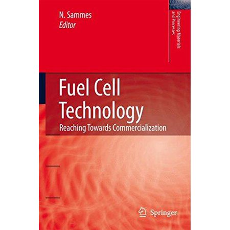 Fuel Cell Technology Reaching Towards Commercialization