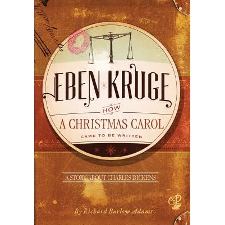 When Was A Christmas Carol Written.Eben Kruge How A Christmas Carol Came To Be Written