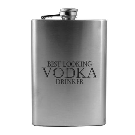 8oz Best Looking Vodka Drinker Flask L1 Fun Silly