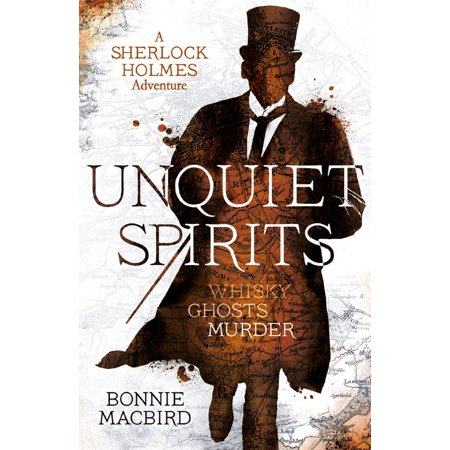 Unquiet Spirits: Whisky, Ghosts, Adventure (A Sherlock Holmes Adventure) - eBook - Ghost Writing Book Spirit Halloween