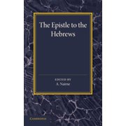 The Epistle to the Hebrews : With Introduction and Notes (Paperback)