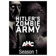 Hitler's Zombie Army: Season 1 (2017) by
