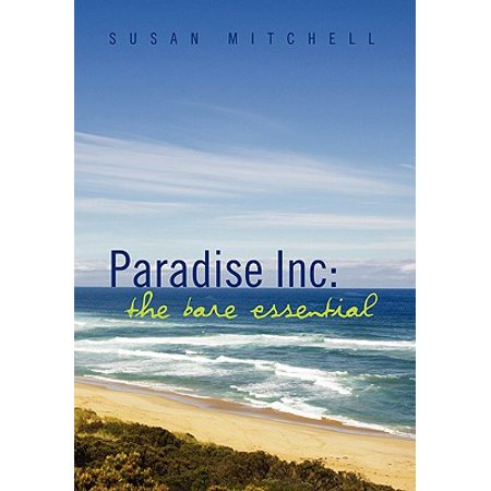Paradise Inc : The Bare Essential
