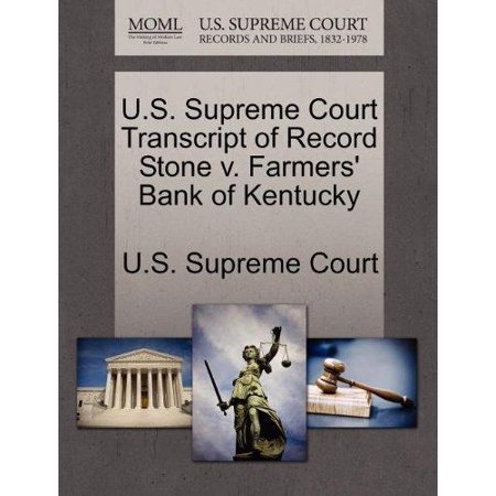 U S  Supreme Court Transcript Of Record Stone V  Farmers Bank Of Kentucky