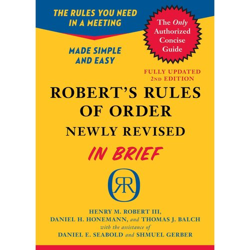 Robert's Rules of Order: In Brief, Updated to Accord With the Eleventh Edition of the Complete Manual