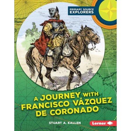 A Journey with Francisco Vázquez de Coronado - (Coronado For Kids)