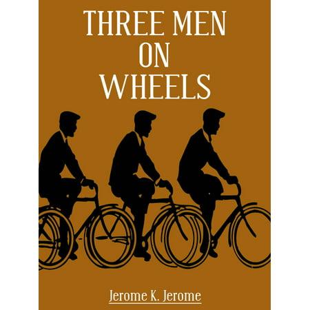 Three Men On Wheels - eBook