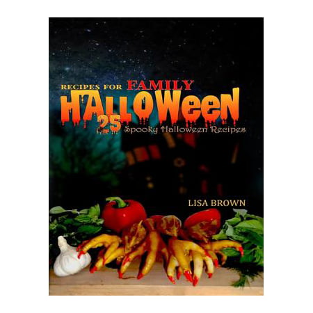 25 Spooky Halloween Recipes For Family Halloween Party Food - eBook - Preschool Halloween Recipes
