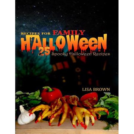 25 Spooky Halloween Recipes For Family Halloween Party Food - eBook - Vintage Halloween Recipes